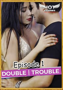 Double Trouble (2020) Hindi Hotshot Series Watch Online HD Print