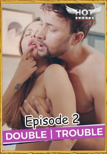 Double Trouble (2019) Hindi Episode 2 Hotshot Series Watch Online HD