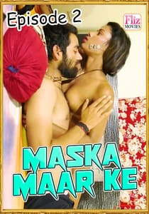 Maska Maar Ke FlizMovies (2019) Episode 2 Hindi Series Watch Online HD