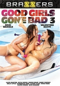 Good Girls Gone Bad 3 (2018) Brazzers Porn Movie HD