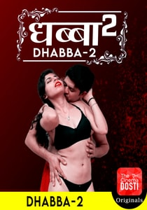 Dhabba 2 (2020) CinemaDosti Web Series Watch Online HD Print