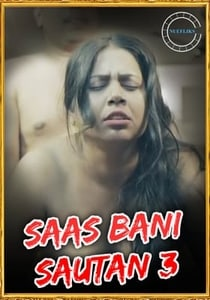 Saas Bani Sautan 3 2021 Nuefliks Hindi Hot Web Series Online HD